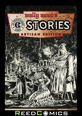 WALLY WOOD EC STORIES ARTISAN EDITION GRAPHIC NOVEL New Paperback