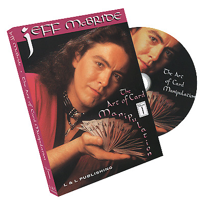 The Art Of Card Manipulation Vol.1 by Jeff McBride - DVD by L&L Publishing
