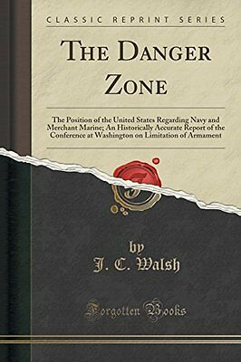 The Danger Zone: The Position of the United States Regarding Navy and Merchant M