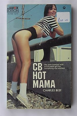 CB Hot Mama Charles Best 1984 Vintage Erotica Adult Sex Fiction Book 1st Ed