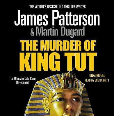 The Murder of King Tut by James Patterson (CD-Audio, 2009)