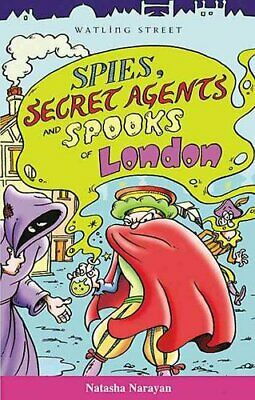 Spies, Secret Agents and Spooks of London by Natasha Narayan (Paperback, 2004)