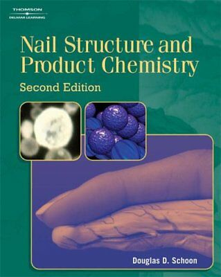 Nail Structure and Product Chemistry by Douglas Schoon (Paperback, 2005)