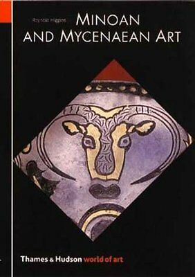 NEW Minoan and Mycenaean Art (World of Art) by Reynold Higgins