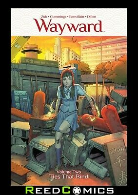 WAYWARD VOLUME 2 TIES THAT BIND GRAPHIC NOVEL New Paperback Collects Issues 6-10