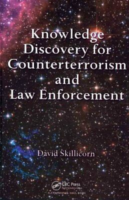 Knowledge Discovery for Counterterrorism and Law Enforcement by David...