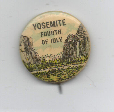 Rare 1915 Celluloid Pinback for 4th of July Celebration in Yosemite Valley