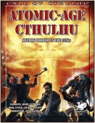 Cthulhu - Atomic-Age Cthulhu - Mythos Horror in the 1950'