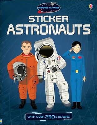 Sticker Astronauts with over 250 stickers (Usborne Activities) New, RRP:£6.99