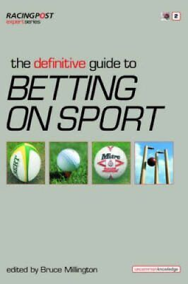 The Definitive Guide to Betting on Sports by Raceform Ltd (Paperback, 2004)