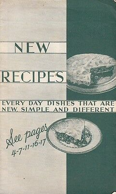 New Recipes Every Day Dishes That Are New Simple & Different 1930 Crisco