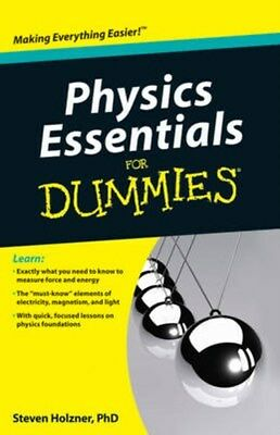 Physics Essentials For Dummies 9780470618417 by Steven Holzner, Paperback, NEW