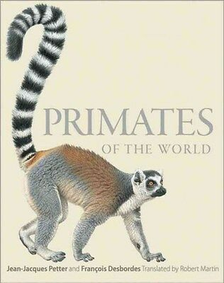Primates of the World: An Illustrated Guide 9780691156958 by Jean-Jacques Petter