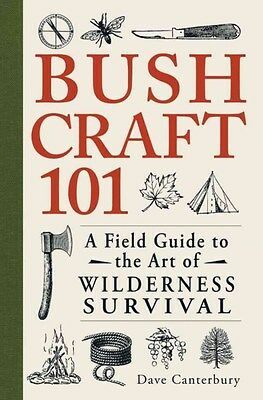 Bushcraft 101: A Field Guide to the Art of Wilderness Survival 9781440579776