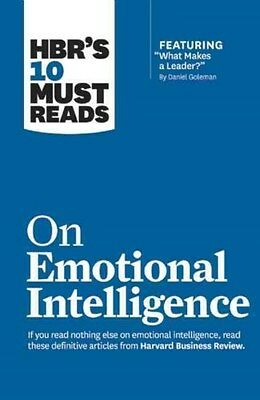 Hbr's 10 Must Reads on Emotional Intelligence (with Featured Article  What...