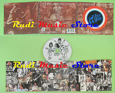 CD THE WHO Electric factory digipack SOUNDBOARD QUALITY RS6167(Xs2) no lp mc dvd