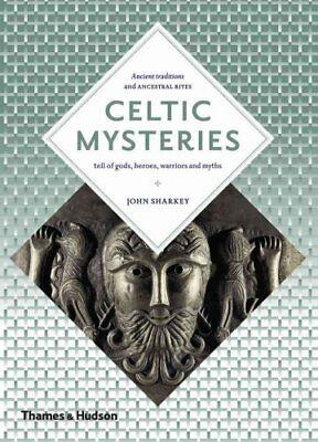 Celtic Mysteries: The Ancient Religion by John Sharkey (Paperback, 2013)
