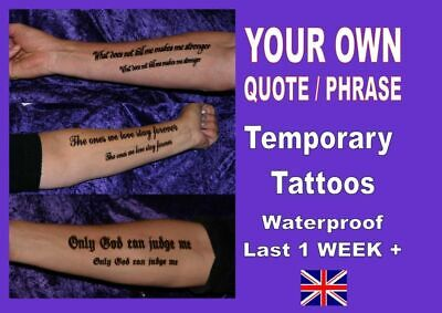 TATTOOS INNER ARM FOREARM personalised YOUR OWN QUOTE custom made LAST 1 WEEK