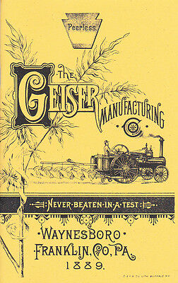 1889 - Geiser Peerless STEAM Traction Engine Catalog - 1889 - NEW reprint