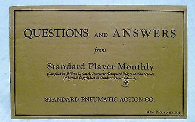 Player Piano Booklet: Questions & Answers Standard Player Monthly Reference Book