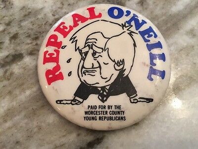 Repeal Tip O'Neill Political Campaign Pinback Button