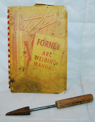 "Vintage Forney Arc Welding Manual 1963 And 8"" Copper Tip Soldering Iron Tool"