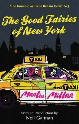 The Good Fairies of New York by Martin Millar (Paperback, 2011)