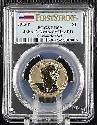 2015 Kennedy Coin and Chronicles Set Reverse Proof PCGS PR 69 First Strike
