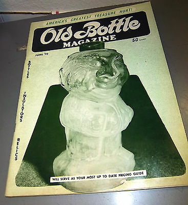 Old Bottle Magazine, June 1970 issue, excellent condtion, great collectible