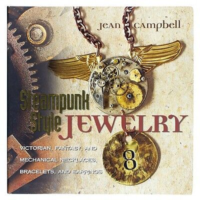 Steampunk Style Jewellery Making Book by Jean Campbell (D18/1)