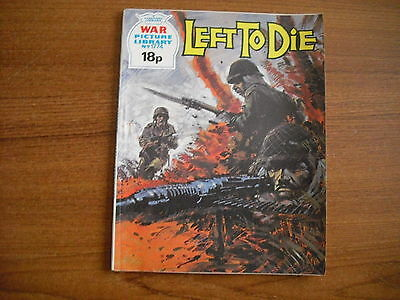 WAR PICTURE LIBRARY  - No. 1774 - LEFT TO DIE - 1980