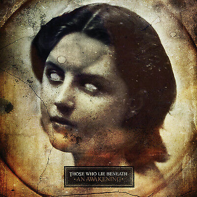 Those Who Lie Beneath - An Awakening (2010)  CD  NEW/SEALED  SPEEDYPOST