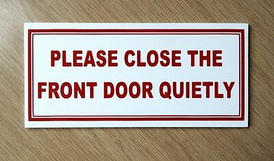 Please close the front door quietly sign. B&B, Hotel etc.  Plastic.   (BS-51)