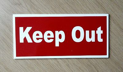 Keep Out Sign.   Waterproof Plastic Sign.   (BS-55)