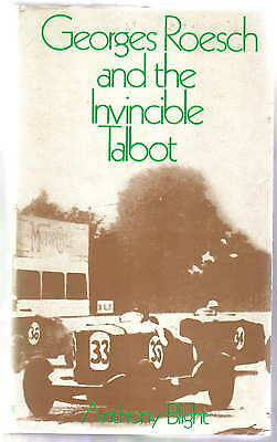 Georges Roesch & the Invincible Talbot 14/45 65 70 75 90 105 95 110 Alpine Trial