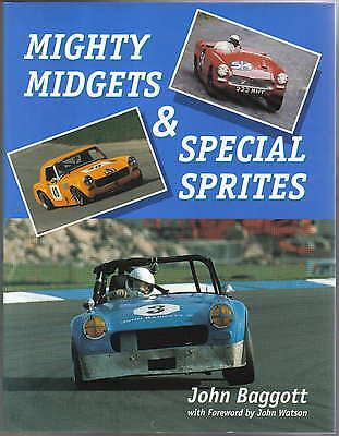 Mighty Midgets & Special Sprites racing from 1958 in UK Europe USA by Baggott