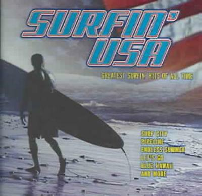 Various Artists - Surfin' Usa: Greatest Surfin Hits Of All Time New Cd