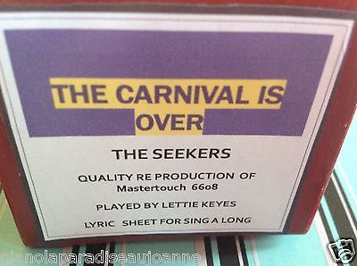 The Carnival Is Over The Seekers Brand New Pianola (Player Piano)  Roll