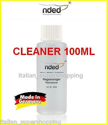 Cleaner 100Ml Ricostruzione Unghie Smalto Gel Sgrassante Nded Made In Germany