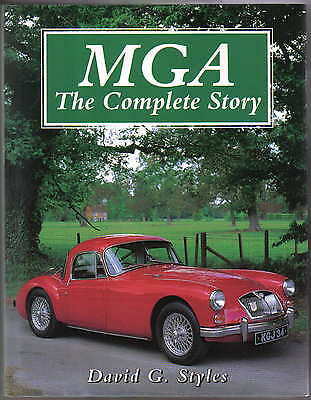MGA The Complete Story by David Styles Published by Crowood in 1995