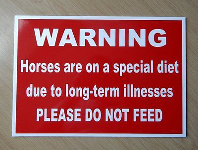 Warning, Horses are on a special diet - Do Not Feed Sign.  (BL-179)