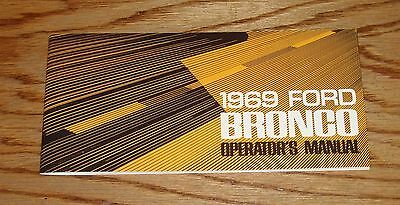 1969 Ford Bronco Owners Operators Manual 69