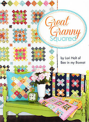 Great Granny Squared - fun quilt pattern book - Lori Holt