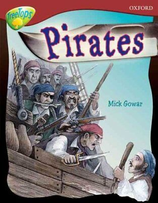 Oxford Reading Tree: Level 15: Treetops Non-Fiction: Pirates by Mick Gowar...