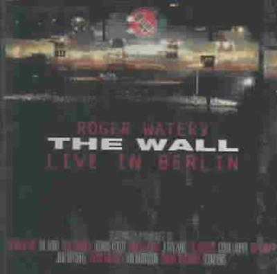 Roger Waters - The Wall: Live In Berlin, 1990 [Remastered] [Remaster] New Cd