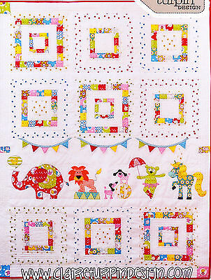 Animal Circus - fun applique & pieced quilt PATTERN - Claire Turpin