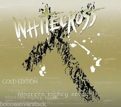 WHITECROSS-NINETEEN EIGHTY SEVEN (GOLD EDITION) (*NEW-CD, 2015) Love On the Line