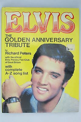 Elvis The Golden Anniversary Tribute Richard Peters 1984 Book Official Fan Club
