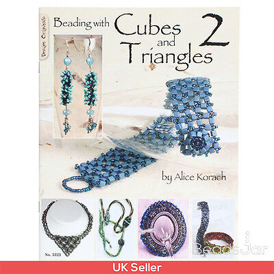 Beading with Cubes and Triangles 2 by Alice Korach Jewellery Making Book (A23/8)
