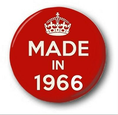 MADE IN 1966  - 1 inch / 25mm Button Badge - Novelty Cute 50th Birthday